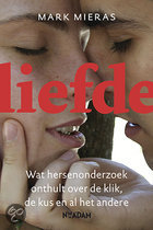 Boeken over flirten - Liefde - Wat hersenonderzoek onthult